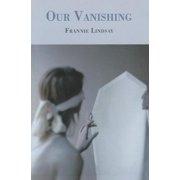 Our Vanishing
