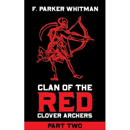 - Clan of the Red Clover Archers Part 2 - eBook