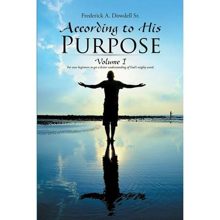 According to His Purpose - eBook