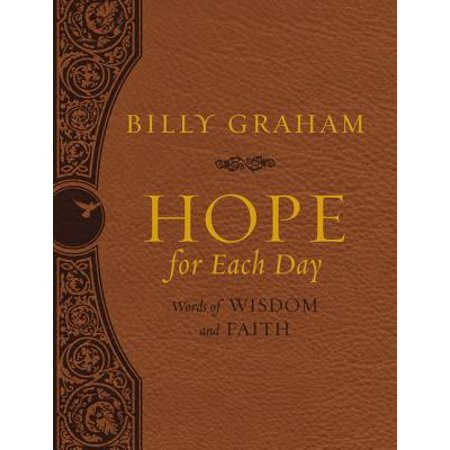 Hope for Each Day : Words of Wisdom and Faith (Word For Each Letter Of Your Name)