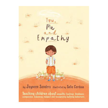 You, Me and Empathy : Teaching Children about Empathy, Feelings, Kindness, Compassion, Tolerance and Recognising Bullying Behaviours - Teaching Stores Near Me