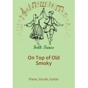 On Top of Old Smoky - eBook