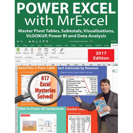 Power Excel with MrExcel - 2017 Edition : Master Pivot Tables, Subtotals, Visualizations, VLOOKUP, Power BI and Data (Best Javascript Framework For Data Visualization)