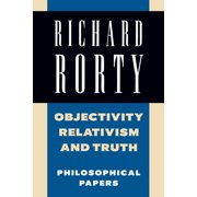Objectivity, Relativism, and Truth: Volume 1 - eBook