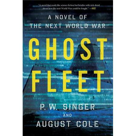 Ghost Fleet : A Novel of the Next World War (Cast Of War Of The Worlds 1953)