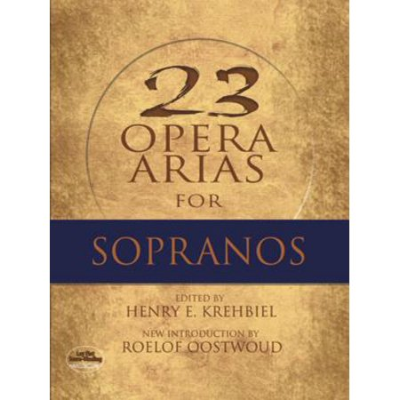 Twenty-Three Opera Arias for Sopranos - eBook