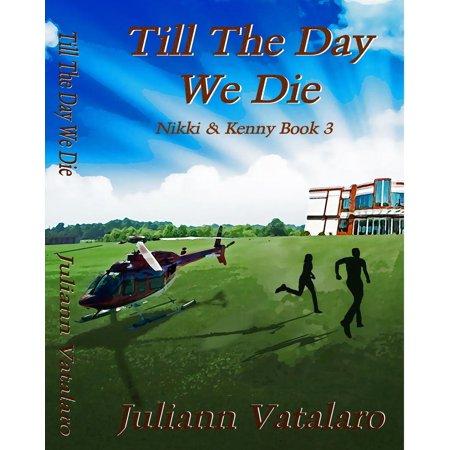 Nine Days Till Halloween (Till The Day We Die: Nikki & Kenny Book 3 -)