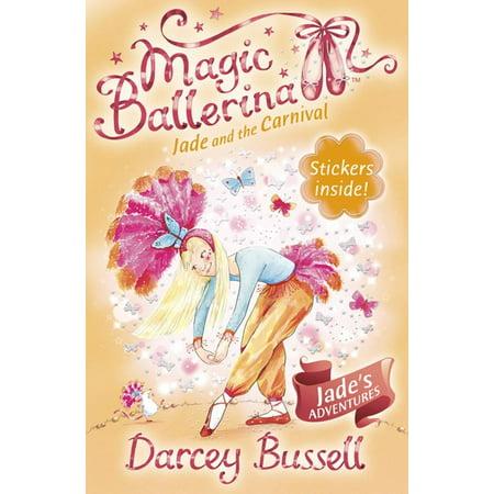 Jade and the Carnival (Magic Ballerina, Book 22) - eBook (Carnival Magic Tracker)
