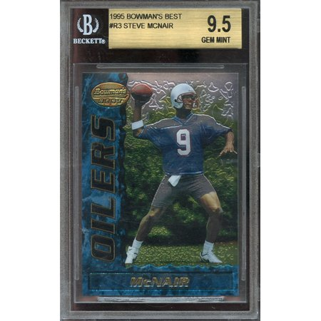 1995 bowman's best #r3 STEVE MCNAIR houston oilers rookie BGS 9.5 (10 9 9.5