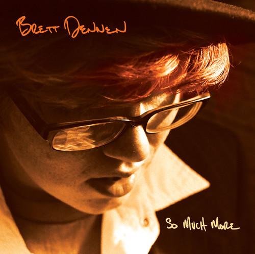 Brett Dennen - So Much More [CD]