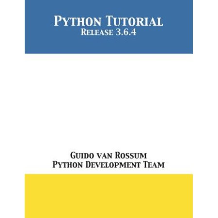 Python Tutorial : Release 3 6 4