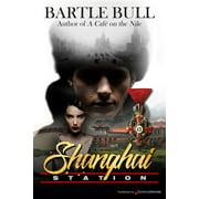 Shanghai Station - eBook