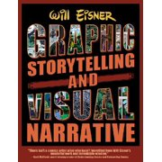 Graphic Storytelling : The Definitive Guide to Composing a Visual Narrative