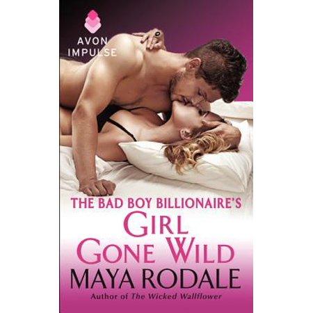The Bad Boy Billionaire's Girl Gone Wild (Hottest Girl In America Girls Gone Wild)