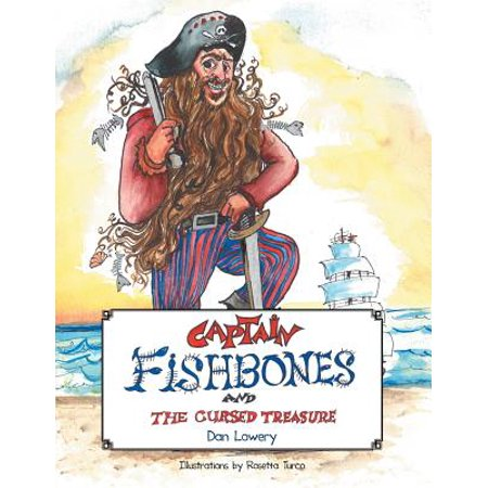Captain Fishbones : And the Cursed Treasure
