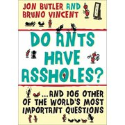 Do Ants Have Assholes? - eBook