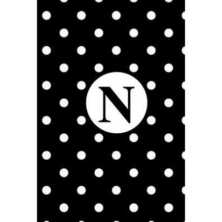 - N : White Polka Dots / Monogram Initial 'n' Notebook: (6 X 9) Diary, Daily Planner 100 Lined Pages, Smooth Glossy Cover