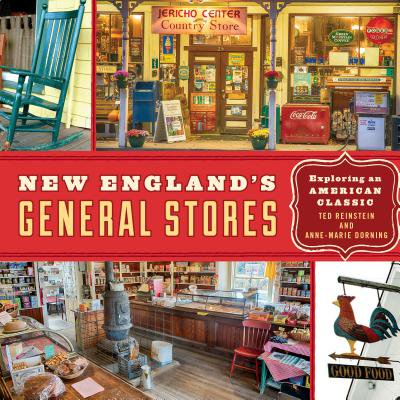 New England's General Stores : Exploring an American Classic - Local Cosplay Stores