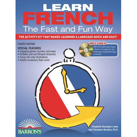 Learn French the Fast and Fun Way with MP3 CD: The Activity Kit That Makes Learning a Language Quick and