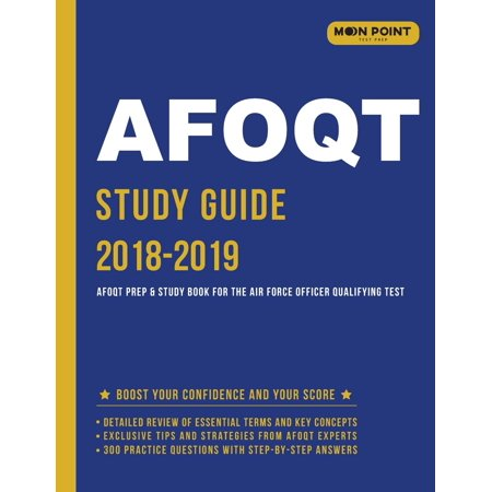 Afoqt Study Guide 2018-2019 : Afoqt Prep and Study Book for the Air Force Officer Qualifying Test