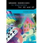 Graded Exercises in Advanced Level Mathematics: Graded Exercises in Statistics (Paperback)