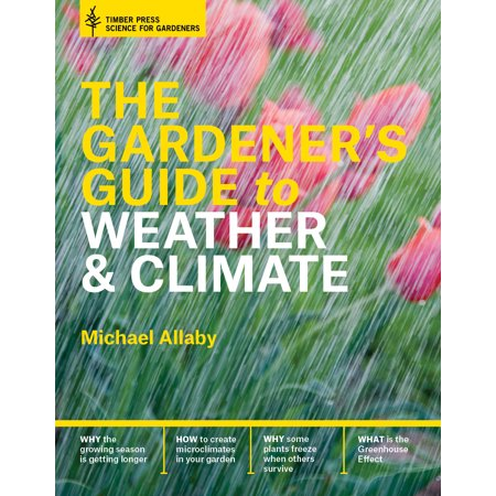 Gardener's Guide to Weather and Climate - (Difference Between Climate And Weather For Class 9)
