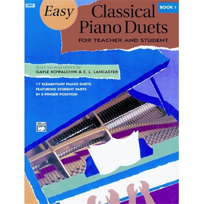 Alfred 00-6507 Easy Classical Piano Duets for Teacher and Student- Book 1 - Music Book