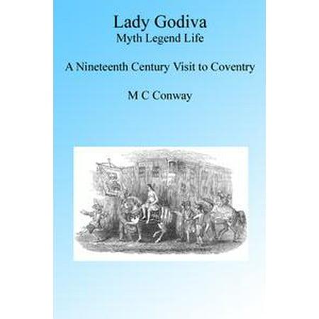 Lady Godiva: Life Myth Legend - eBook