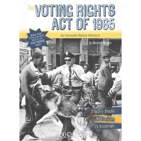 The Voting Rights Act Of 1965  An Interactive History Adventure