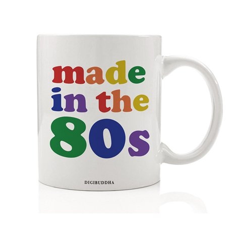 Made In the 80s Mug, 1980s Kid Quote, 1980's Rainbow Nostalgic 80's Vintage I Love The Eighties Retro 80s Millennial Christmas Present Birthday Gift Idea Her 11oz Ceramic Coffee Cup Digibuddha DM0334](1980s Outfit Ideas)