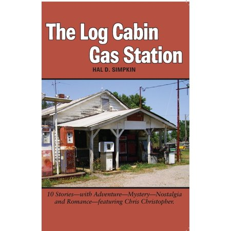 The Log Cabin Gas Station - eBook