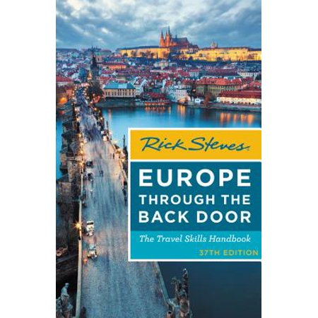 Rick steves europe through the back door : the travel skills handbook: