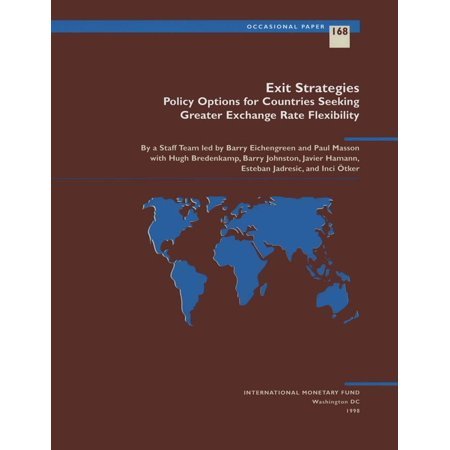 Exit Strategies: Policy Options for Countries Seeking Exchange Rate Flexibility - eBook](Spirit Halloween Exchange Policy)