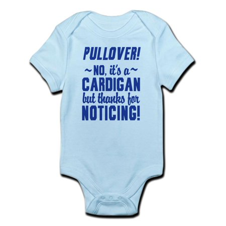 CafePress - Its A Cardigan Dumb And Dumber Body Suit - Baby Light Bodysuit