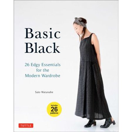 Basic Black  26 Edgy Essentials For The Modern Wardrobe  Includes 26 Patterns