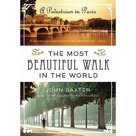 The Most Beautiful Walk in the World - Paperback