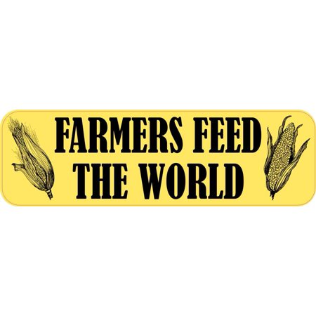10in x 3in Corn Farmers Feed the World Magnet Car Truck Vehicle Magnetic -