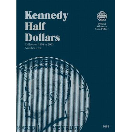 Coin Folders Half Dollars : Kennedy 1986 to 2003 ()