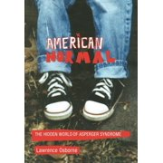 American Normal: The Hidden World of Asperger Syndrome (Hardcover)