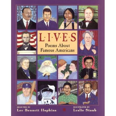 Lives : Poems about Famous Americans (Famous Halloween Quotes Poems)