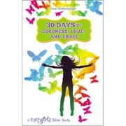 30 Days of Goodness, Love, and Grace - eBook