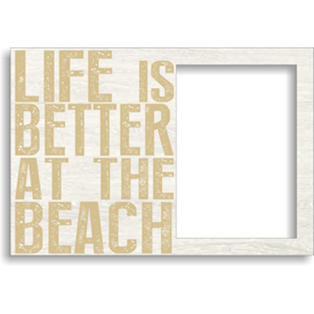 Sixtrees 5x7 Picture Frame Sentiment Frame Life Is Better At The
