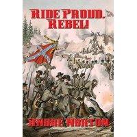 Ride Proud, Rebel! (Paperback)