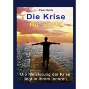 Die Krise - na und? - eBook
