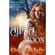 Alpha Moon (Book Four, Red Moon Series) - eBook