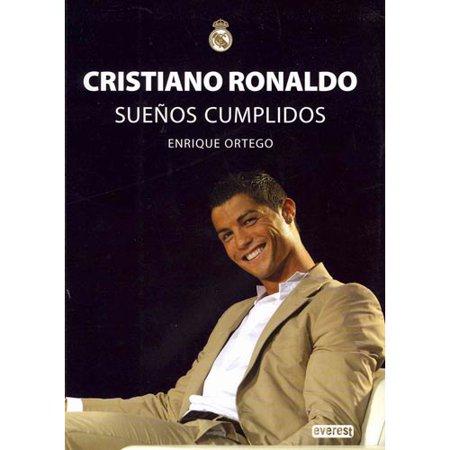 Cristiano Ronaldo  Suenos Cumplidos   Dreams Come True