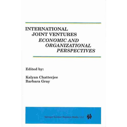 International Joint Ventures: Economic and Organizational Perspectives