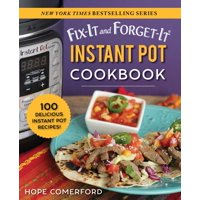 Fix-It and Enjoy-It!: Fix-It and Forget-It Instant Pot Cookbook: 100 Delicious Instant Pot Recipes! (Paperback)