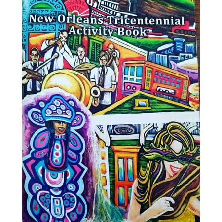 New Orleans Tricentennial Activity Book