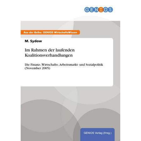 Im Rahmen der laufenden Koalitionsverhandlungen - eBook (- Brillen-optische Rahmen)